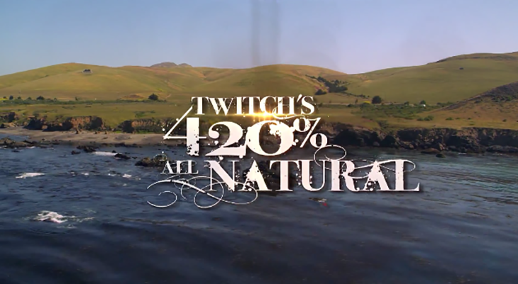 Twitchs 420All Natural - Official Trailer